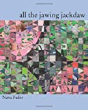 All the Jawing Jackdaw, Fader, Nava, 193540203X
