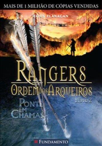 Rangers Ordem dos Arqueiros 2. Ponte em Chamas