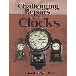 Challenging Repairs to Interesting Clocks