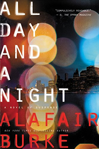 All Day and a Night: A Novel of Suspense (Ellie - Decade Day 50s