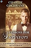 Lessons for Survivors by Charlie Cochrane front cover
