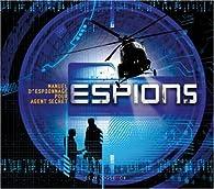 Espions : Manuel d'espionnage pour futurs espions par Clive Gifford