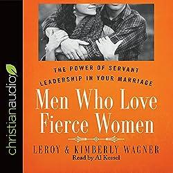 Men Who Love Fierce Women