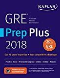 Books : GRE Prep Plus 2018: Practice Tests + Proven Strategies + Online + Video + Mobile (Kaplan Test Prep)