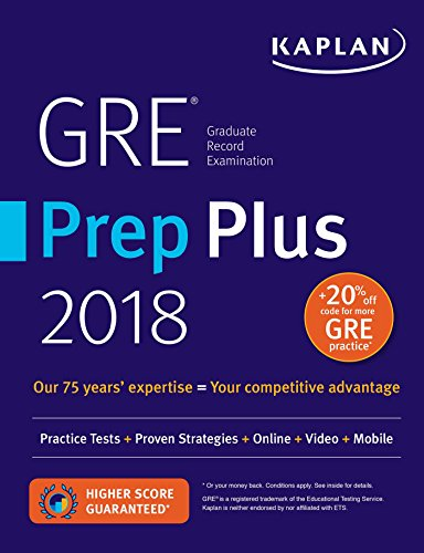 GRE Prep Plus 2018: Practice Tests + Proven Strategies + Online + Video + Mobile (Kaplan Test Prep) cover