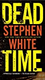 Dead Time by Stephen White front cover