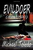 Evildoer -, Michael Toledo, 1492834300