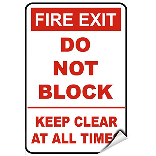 Fire Exit Do Not Block Keep Clear At All Times LABEL DECAL STICKER 9 inches x 12 inches
