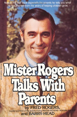 Mister Rogers Talks With Parents Fred Rogers Barry Head 0073999150049 Amazon Com Books