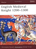 English Medieval Knight 1200-1300, Christopher Gravett, 1841761443