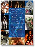 Baptism, Confirmation and Liturgiesfor the Journey, Jan Brind Staff, 1853119504