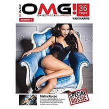 OMG! Chic, Choc & Glamour: Le magazine Chic, Choc & Glamour qui vous montre ce que les autres vous cachent. (French Edition)