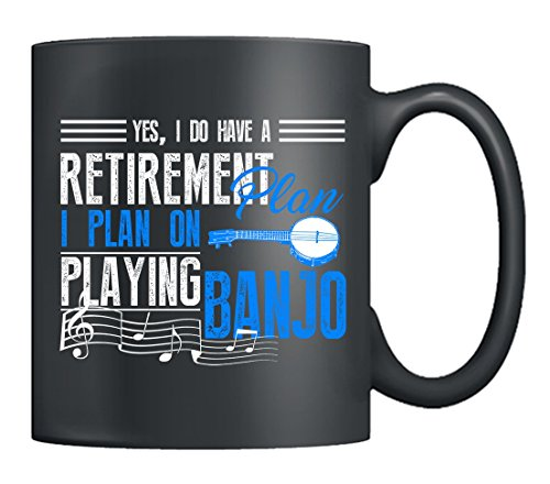 Banjo Mugs - Retirement Plan On Playing Banjo Coffee Mug, Tea Cup Black, Best Gifts For Banjo Player (Black)
