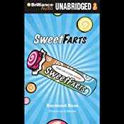 Sweet Farts: Book 1 | Raymond Bean