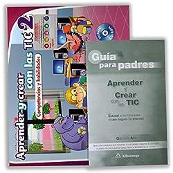 Aprender y crear con las TIC: Competencias y habilidades. Vol. 2