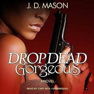 Drop Dead, Gorgeous Audiobook