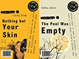 Nothing but Your Skin and the Pool Was Empty, Cathy Ytak and Gilles Abier, 1554512336