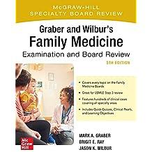 Graber Wilbur's Family Medicine Examinat (Family Practice Examination and Board Review)