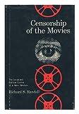 Censorship of the Movies, Richard S. Randall, 0299047318