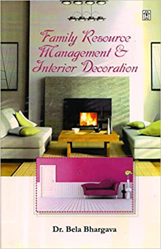 Buy Family Resource Management Interior Decoration Book Online At Low Prices In India Family Resource Management Interior Decoration Reviews Ratings Amazon In