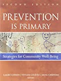 img - for Prevention Is Primary: Strategies for Community Well Being book / textbook / text book