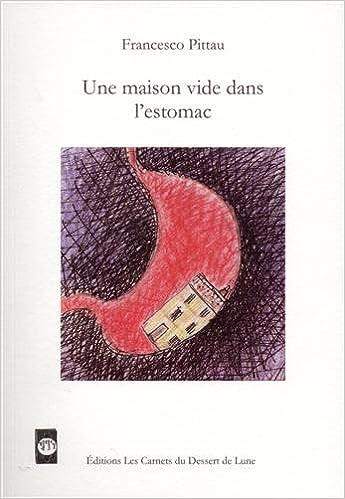 Livre Une maison vide dans l'estomac epub, pdf