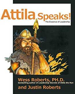 book review leadership secrets of attila Get this from a library leadership secrets of attila the hun [wess roberts] -- roberts's sensational new york times bestseller shows how the legendary military.