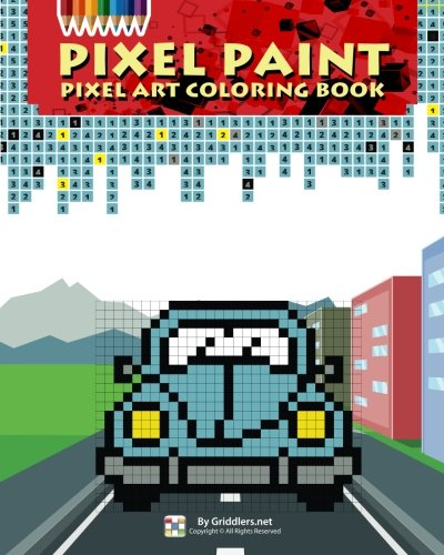 Pixel Paint Art Coloring Book Griddlers Team Elad Maor 9789657679272 Amazon Books
