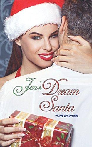 Jen's Dream Santa: When Santa comes too early...