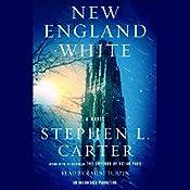 New England White: A Novel   Stephen L. Carter
