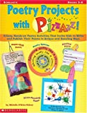 Poetry Projects with Pizzazz, Michelle O'Brien-Palmer, 0439064961