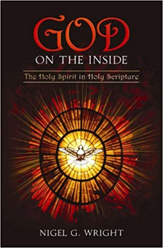 God on the Inside: The Holy Spirit in Holy Scripture