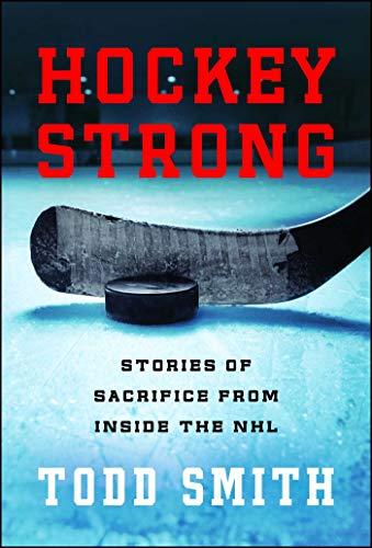 Hockey Strong: Stories of Sacrifice from Inside the NHL - Kris Draper Hockey
