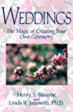 img - for Weddings: The Magic of Creating Your Own Ceremony book / textbook / text book