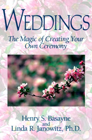 Weddings: The Magic of Creating Your Own Ceremony