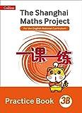 Shanghai Maths – The Shanghai Maths Project Practice Book 3B