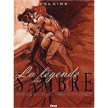LÉGENDE DES SAMBRE (LA)