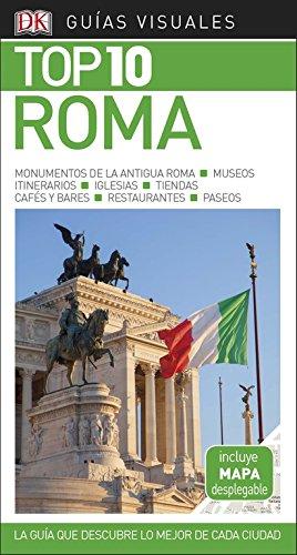 Guía Visual Top 10 Roma: La guía que descubre lo mejor de cada ciudad (GUIAS TOP10) Tapa blanda – 30 ene 2018 Varios autores DK 0241340055 TRAVEL / Europe / Italy