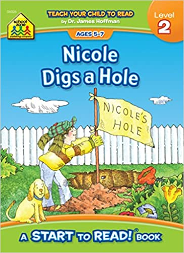 Nicole Digs a Hole - Start to Read! Level 2