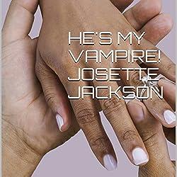 He's My Vampire!