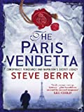 Front cover for the book The Paris Vendetta by Steve Berry