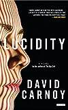 Lucidity: A Novel