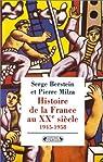 Histoire de la France au XXe siècle. Tome 3 : 1945-1958 par Berstein