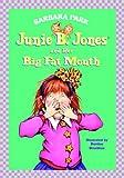 Junie B. Jones and Her Big Fat Mouth, Barbara Park, 0679944079