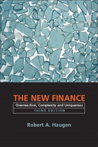 The New Finance: Overreaction, Complexity and Uniqueness (3rd Edition) by Prentice Hall