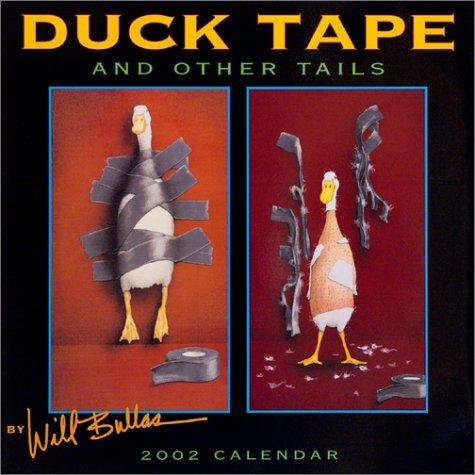 Duck Tape Calendar 2002 (Will Bullas Ducks)