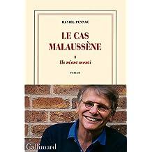 CAS MALAUSSÈNE T01 : ILS M'ONT MENTI