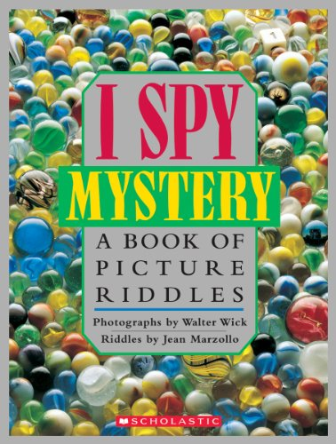I Spy Mystery:  A Book of Picture Riddles -