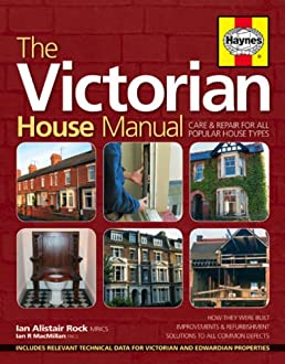 the victorian house manual amazon co uk ian rock 9781844252138 books rh amazon co uk 1930s Sports 1930s Movies