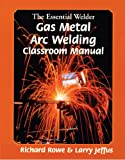 ARC Welder - The Essential Welder: Gas Metal Arc Welding Projects